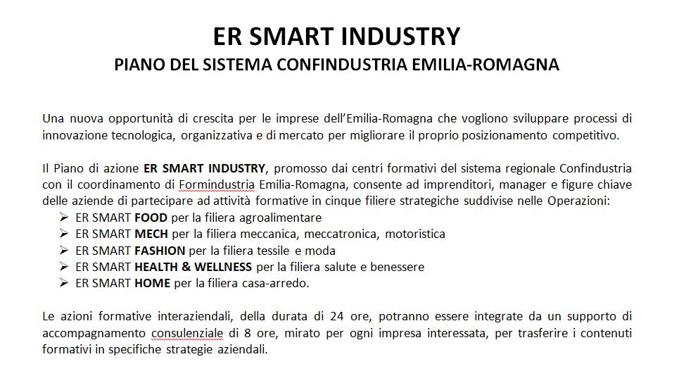 Una nuova opportunità di crescita per le imprese dell'Emilia-Romagna che vogliono sviluppare processi di innovazione tecnologica, organizzativa e di mercato per migliorare il proprio posizionamento competitivo.